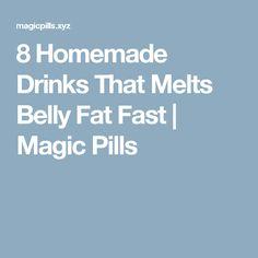 8 Homemade Drinks That Melts Belly Fat Fast     Magic Pills