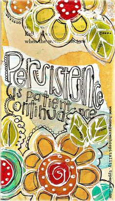 Persistence is patient continuance