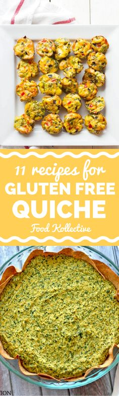I was researching gluten free quiche recipes and these look delicious! There are recipes for quiche lorraine, crustless quiche, mini quiche, and more with bacon, hams, and spinach. These breakfast recipes would be great for brunch too! Collected on FoodKollective.com