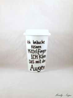 Coffee to go Porzellanbecher, Thermobecher mit Spruch // porcellain coffee to go cup via DaWanda.com