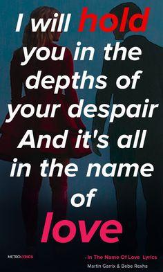 「愛と名がつくすべての手段で、きみを絶望の深淵に沈めよう」Martin Garrix & Bebe Rexha - In The Name Of Love #MartinGarrix #BebeRexha #Quote