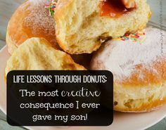Life Lessons Through Donuts The Most Creative Consequence I Ever Gave My Son