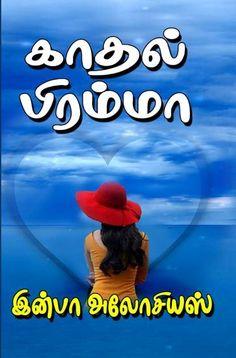 காதல் பிரம்மா by இன்பா அலோசியஸ் Free Books To Read, Free Pdf Books, Free Ebooks, Read Books, Novels To Read Online, Books Online, Historical Romance Books, Romance Novels, Novel Wattpad