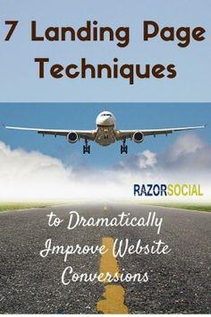 7 Landing Page Techniques to Hugely Improve Conversions via @RazorSocial #SocialMedia #LandingPage #Marketing