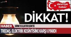 Edirne'de Elektrik Kesintisi | T.C. Devriye Haber