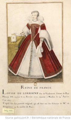 Louise of Lorraine daughter of Nicholas of Lorraine Duke of Mercoeur and Countess Marguerite d'Egmont. She married Henry III of France, a successful marriage except for the lack of children. 1500s Fashion, Tudor Fashion, Edwardian Fashion, Gothic Fashion, Mode Renaissance, Renaissance Costume, Renaissance Fashion, Historical Costume, Historical Clothing