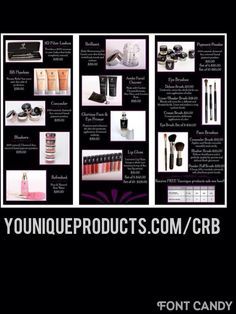 Younique products. Go to www.youniqueproducts.com/CRB to browse all of the wonderful products Younique has.