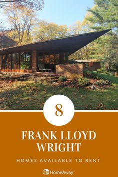 Attention architecture junkies: Plan your vacation around Frank Lloyd Wright and rent one of his beautiful homes for a night or two!