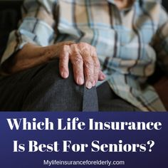 Life Insurance For Seniors, Old Age, Check, Quotes, Quotations, Qoutes, Manager Quotes