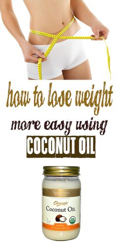 How to Lose Weight more easy with COCONUT Oil