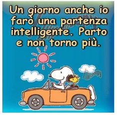 Lillo ed io Peanuts Cartoon, Peanuts Snoopy, Peanuts Comics, Italian Quotes, Snoopy And Woodstock, Cheer Up, Good Thoughts, Good Mood, Friends Forever