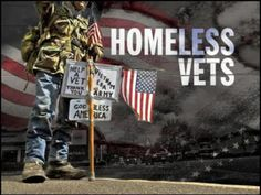homeless veterans - 60,000 U.S. military veterans are homeless! This has to change! Illegals receive help but not those who sacrificed for our freedom?!