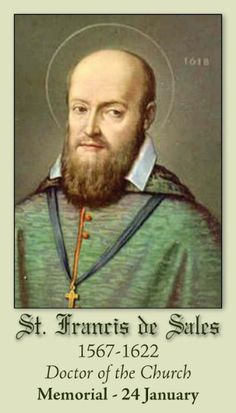 St. Francis de Sales | Feast Day January 24 | Patron of Journalists and Writers