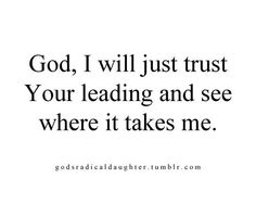 Psalm84:12  O Lord of hosts, blessed is the one who trusts in you,