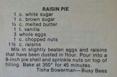Raisin pie Old Recipes, Vintage Recipes, Recipies, Raisin Pie Recipe, Pastry Recipes, Dessert Recipes, Flan Recipe, Egg Tart, Ambrosia Salad