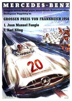Affiche Grand Prix de France 1954 - Mercedes Benz - 1er Juan Manuel Fangio - 2éme Karl Kling - Ebay