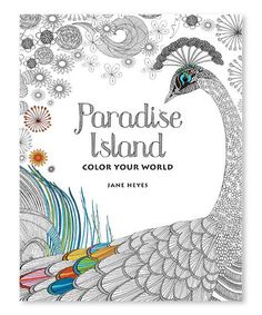 Look what I found on #zulily! Colour Your World: Paradise Island Coloring Book #zulilyfinds