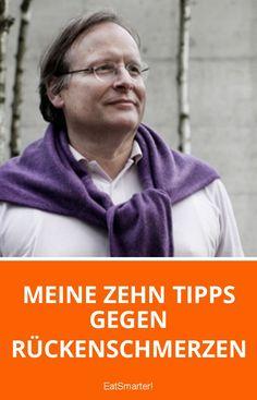 Meine zehn Tipps gegen Rückenschmerzen | eatsmarter.de