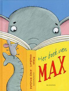 // Pippa Goodhart & Andy Rowland - Het boek van Max // Als het olifantje Max over muizen leest, denkt hij dat hij zelf een muis is. Hij is immers grijs, met grote oren en een dunne staart. Max trekt in bij een muizengezin, maar voelt zich toch anders. In de dierentuin ontmoet hij zijn echte soortgenoten.