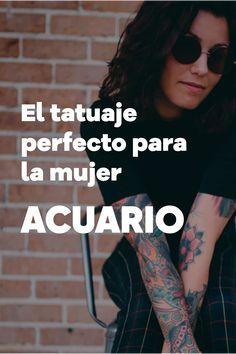 Acuario si llevas tiempo dándole vueltas a la idea de hacerte un tatuaje, pero no acabas de atreverte a dar el paso porque tienes dudas sobre la forma, el diseño... tu signo del zodiaco te será de gran ayuda #tattoo #tatuaje #horoscopomagico #horoscopo