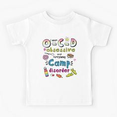 'O-C-D obsessive camp disorder' Kids Clothes by teaseBYjteez