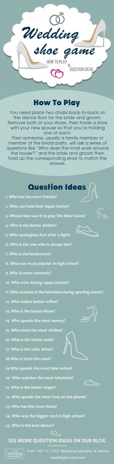 The Shoe Game - How To Play and Question Ideas ❤️  The show game is very simple to play and all your guests will have a blast. Read on for some simple rules on how to play the game as well as a list of 50 questions you can use. See more: http://www.weddingforward.com/shoe-game-how-to-play-question-ideas/ #shoe #game #question #ideas