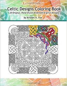 Celtic Mandalas Coloring Book 20 Original Hand Drawn By Kristen N Fox