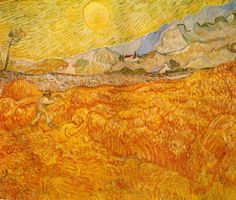 "Vincent van Gogh (Dutch, Post-Impressionism, 1853-1890): Wheat Field behind Saint Paul Hospital with a Reaper, 1889. Created in Saint Rémy, France. Oil on canvas, 59.5 x 72.5 cm. Museum Folkwang, Essen, Germany.  ""I felt my energy revive and I said to myself, I shall get over it somehow, I shall set to work again with my pencil, which I had cast aside in my deep dejection, and I shall draw again, and from that moment I have had the feeling that everything has changed for me"" (Letter to…"
