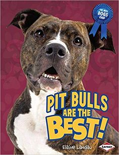 de2de4da1 (The Best Dogs Ever): Elaine Landau: 9780761360780: Amazon.com: Books. Kory  Simmons · Pit Bulls Lovers Rescues Bully Breeds Tees T-Shirts