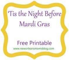 A Mardi Gras poem which is a Carnival rendition of 'Twas the Night Before Christmas; a great bedtime read for Lundi Gras! Mardi Gras Food, Mardi Gras Beads, Mardi Gras Party, Mardi Gras Centerpieces, Mardi Gras Decorations, Mardi Gras Activities, Mardi Gras Outlet, Mardi Grad, Mardi Gras Costumes
