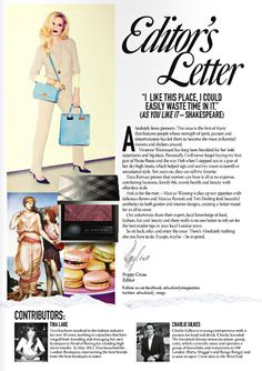This letter from the editor has a lot going on in an organized fashion. This editor used photographs that they had as inspiration in the editor's letter. They are collage on the left side with a nice couple of paragraphs on the right side. they have co-editors down at the bottom with a little description. There is a traditional signature for more of a personal touch.
