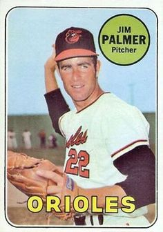 baseball cards jim palmer | ... set name 1969 topps card size 2 1 2 x 3 1 2 number of cards in set 694