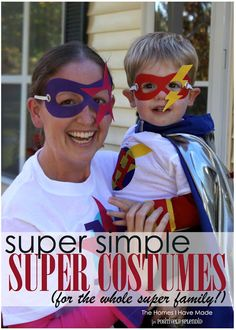 A tutorial for easy superhero costumes for every member of the family.