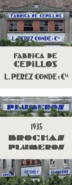 Fábrica de cepillos L. Pérez Conde y Cia. Sela – Pontevedra