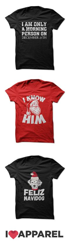 Come get your Christmas on with shirts made just for the season. Get free shipping when you buy 2 or more shirts. Check out the collection at http://iloveapparel.com/collections/christmas-t-shirts-and-hoodies?utm_source=pinterest&utm_medium=cpc&utm_campaign=christmas%201