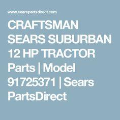 23 Best sears tractors images   Tractors, Small tractors