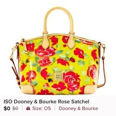 IOS looking for this beauty at a reasonably price Satchel Dooney & Bourke Bags