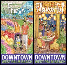Downtown West Palm Beach - Festive, Flourishing, Fresh & Flavorful
