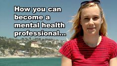 How to become a mental health professional #therapist