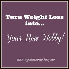 When I turned weight loss into my new hobby is when I started to see my whole mindset start to shift with losing weight. In this blog post I talk about the 4 different ways I did just that. weight loss motivation weight loss advice