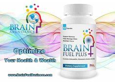 Optimize your health and wealth with Brain Fuel PLUS from Brain Abundance!  http://brainfuelbiz.ExperienceBA.com/?SOURCE=PINTEREST