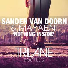 Sander van Doorn & Mayaeni - Nothing Inside (Trilane Bootleg) Sander Van Doorn, Music Party, Home Free, House Music, Movie Posters, Film Poster, Billboard, Film Posters