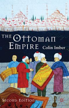The Ottoman Empire, 1300-1650: The Structure of Power/ Colin Imber- Main Library 956.015 IMB