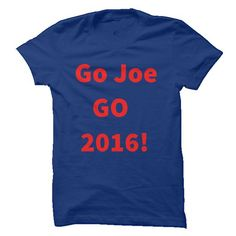 GO JOE GO 2016 T Shirts, Hoodie. Shopping Online Now ==► https://www.sunfrog.com/Political/GO-JOE-GO-2016.html?41382
