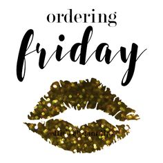 Ellie's Elegant Lips, LipSense Distributor, Ordering Friday Graphic