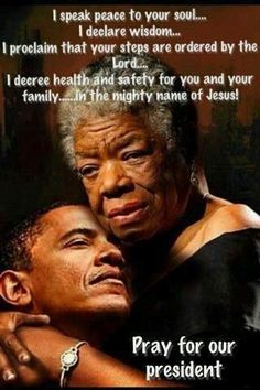 Maya Angelou and President Obama wanting peace First Black President, Mr President, Black Presidents, American Presidents, We Are The World, In This World, Presidente Obama, Barack Obama Family, Michelle And Barack Obama