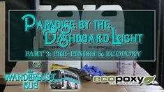 Using all natural 2-part ecopoxy as dashboard finish on the all organic wanderlust bus https://www.youtube.com/watch?v=OTGtEnmljLc #timBeta