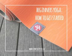 Everything you need to know about getting started with beginners yoga. From tips to yoga for beginners, this is a great starting point for new yogis. Simple Living Blog, Yoga For Beginners, Get Started, Gym Workouts, How To Get, Fitness, Relationship, Yoga For Complete Beginners, Yoga Beginners