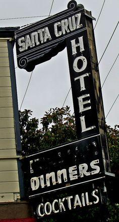 santa-cruz-hotel - Old Hotel sign, Santa Cruz, CA