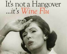 The new year has started, and with a hangover forNew year new hangovers! So now time for some of the best recipes to get over your hangover. Flu Quotes, Wine Quotes, Best Quotes, Funny Quotes, Random Quotes, Positive Quotes, Retro Humor, Vintage Humor, Retro Funny